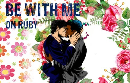 ON Ruby - Be With Me