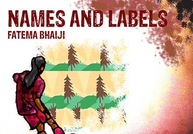 Fatema Bhaiji - Name and Labels