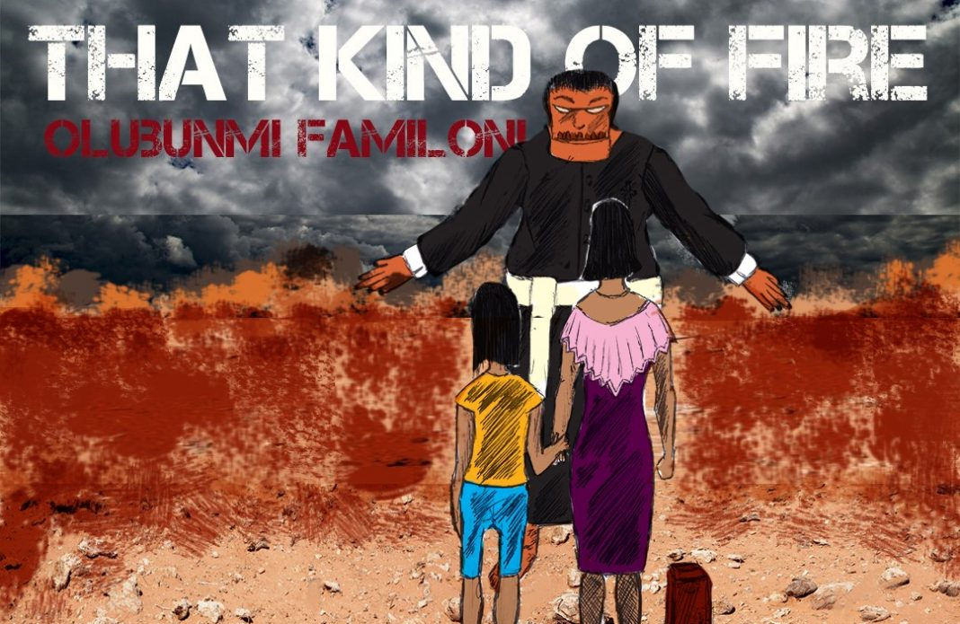 Olubunmi Familoni - That kind of Fire