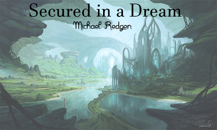Secured in a Dream - Volume 2 - Dream