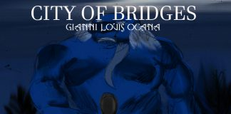 Gianni Louis Orcanna_ City of Bridges