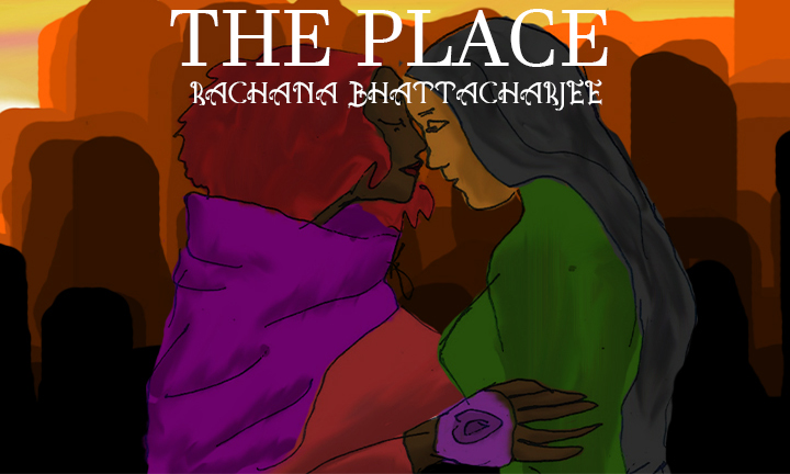 Rachana Bhatachjee_ The PLace